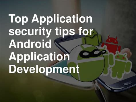 best security for android ppt top application security tips for android application development powerpoint presentation