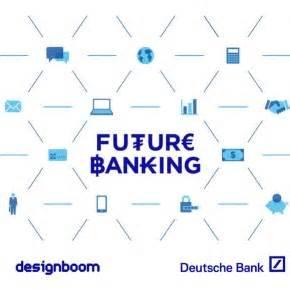 designboom deutsche bank design the future of banking deutsche bank competition