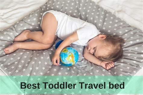 best toddler travel bed top 5 best toddler travel bed in 2018 buying guide for you