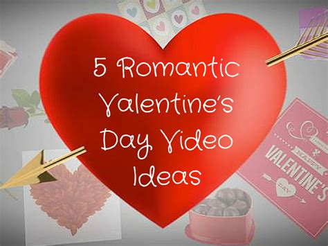romantic valentines day ideas fantastic valentine video com images valentine gift