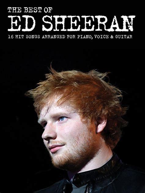 ed sheeran greatest hits full album 2018 best of ed the best of ed sheeran pvg