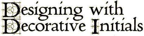 decorative initials font fontcraft designing with decorative initials