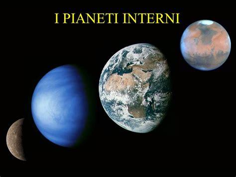 pianeti interni il sistema solare il sole i pianeti interni di tipo
