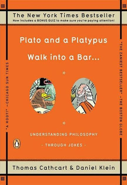 libro plato and a platypus plato and a platypus walk into a bar understanding philosophy through jokes by thomas