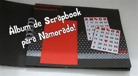 tutorial scrapbook para namorado 193 lbum scrapbook para namorado