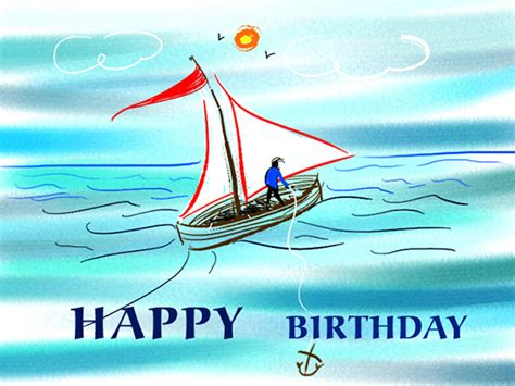Happy Birthday Cards For Him Happy Birthday Sailor Free Birthday For Him Ecards