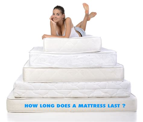 how long do beds last how long does a mattress last important things about