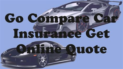 Go Compare Car by Top 20 Go Compare Car Insurance Get Quote