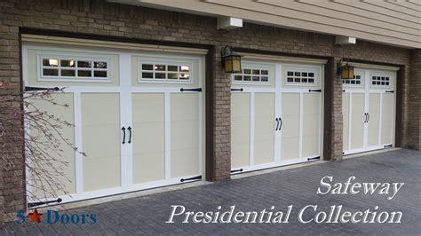 Safeway Garage Doors by Safeway Presidential Collection Garage Door