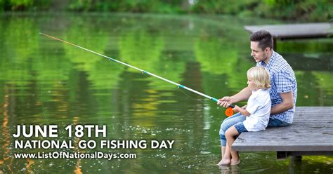 Go Fish Day 112 by National Go Fishing Day List Of National Days
