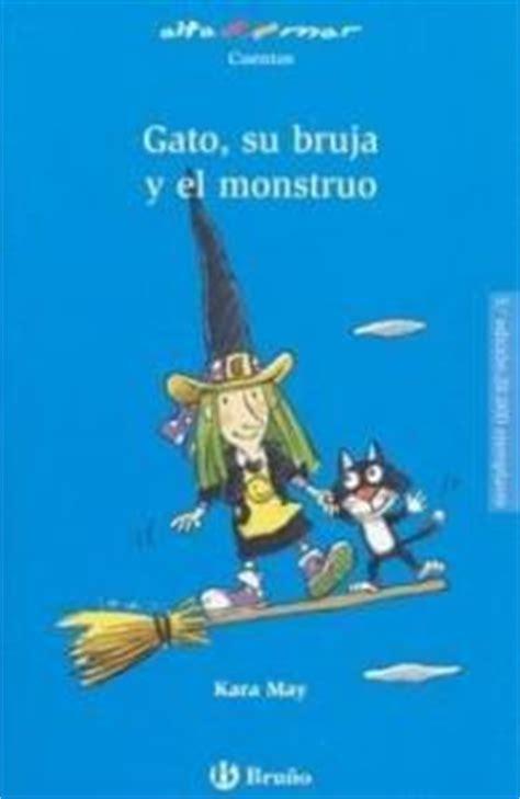 el monstruo y la lecturas infantiles el gato su bruja y el monstruo es hellokids com