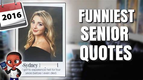 a for all time 2016 the most hilarious senior quotes of all time 2016