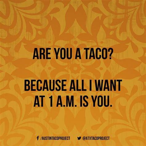 taco memes images  pinterest taco humor jokes