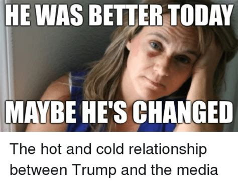 He s hot and cold dating after divorce