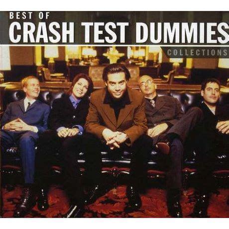best of crash test crash test dummies collections best of crash test