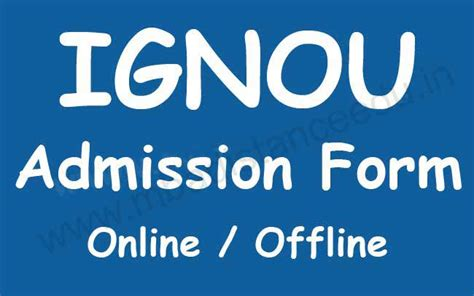 Ignou Distance Mba Admission 2017 by Ignou Admission Form 2018 Ba Bdp Ma Bca M B