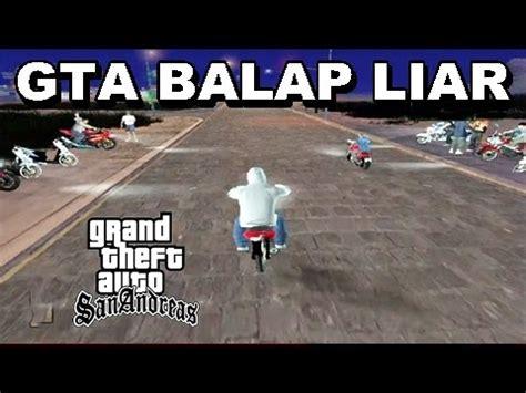 game balap liar mod gta balap liar motor drag indonesia youtube