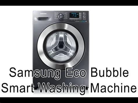 reset samsung ecobubble eco bubble demo film 2013 doovi