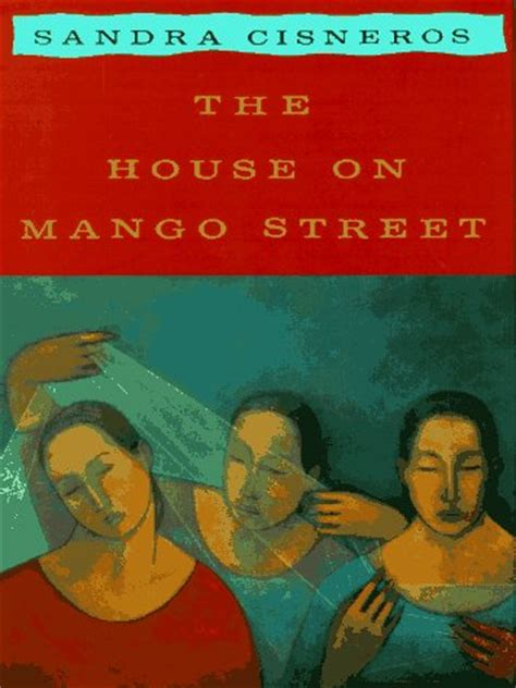the house on mango street vignette top shelf the house on mango street vida themonitor com