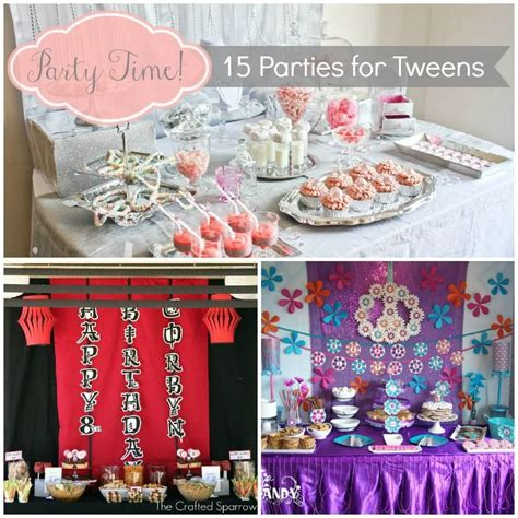 party themes tweens 15 parties ideas for tweens party ideas pinterest