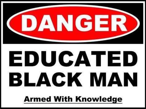 Educated Black Man Meme - pin educated black man meme on pinterest