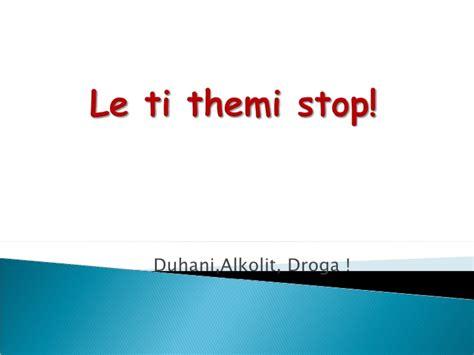 Stop L Cb 1 le t i themi stop droges alkolit duhanit