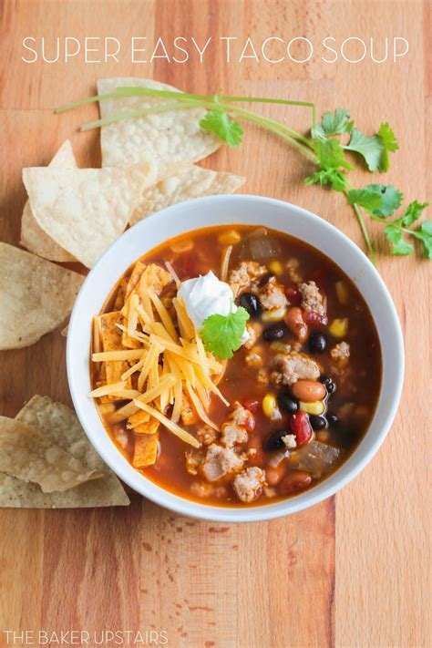 the baker upstairs super easy taco soup