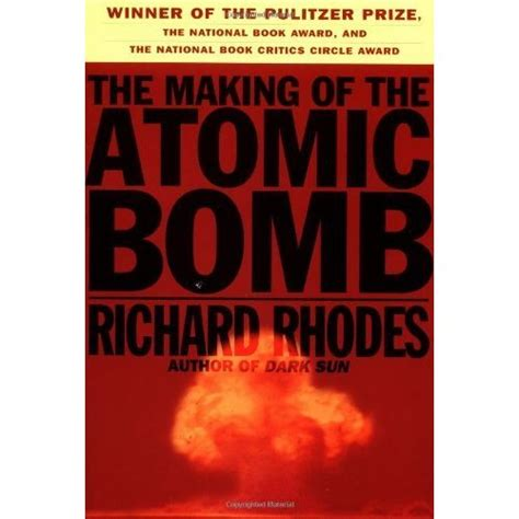 the bomb maker books the of the atomic bomb by richard reviews
