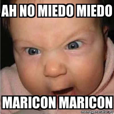 Maricon Meme - meme bebe furioso ah no miedo miedo maricon maricon