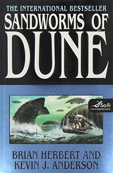 Dune Dune Chronicles Book 1 sandworms of dune dune chronicles 8 by brian herbert