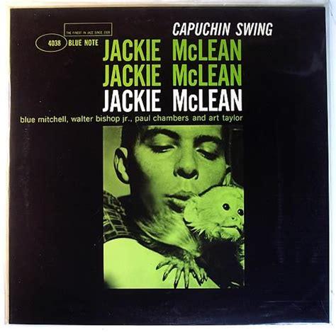jackie mclean capuchin swing jackie mclean capuchin swing records lps vinyl and cds