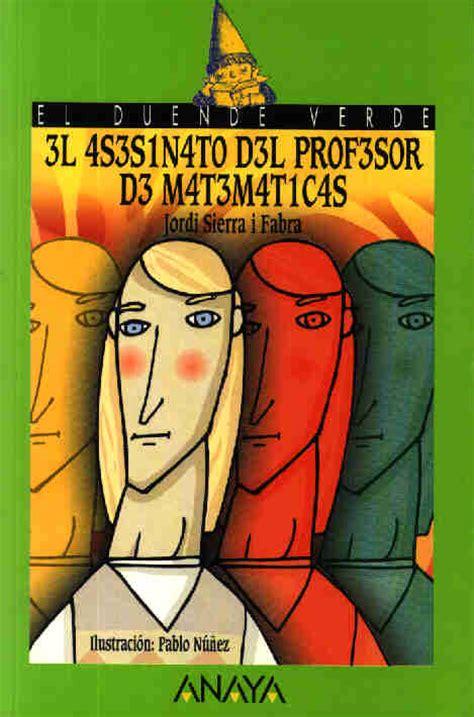 imagenes de las malditas matematicas kuentalibros el asesinato del profesor de matem 225 ticas