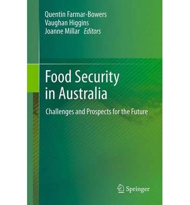 being watched challenges to government surveillance books food security in australia quentin farmar bowers