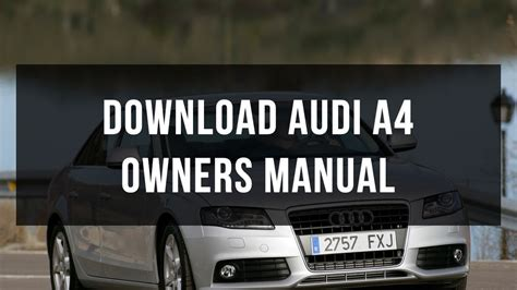 download car manuals pdf free 2007 audi a4 electronic throttle control download audi a4 owners manual youtube