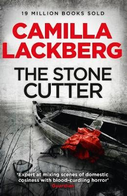 0007253974 the stonecutter patrik hedstrom and the stonecutter by camilla lackberg waterstones