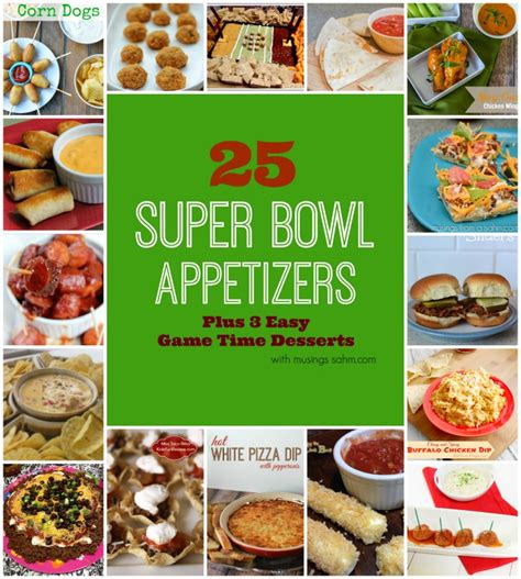 super bowl appetizers 25 super bowl party appetizers 3 easy game time desserts