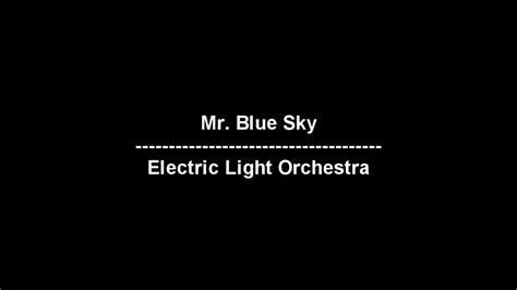 electric light orchestra youtube mr blue sky electric light orchestra lyrics youtube