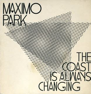 always testo maximo park the coast is always changing