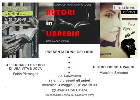 libreria catena colleferro autori in libreria a colleferro rm 2016 lazio eventi