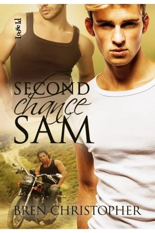 sam s chance books second chance sam by bren christopher reviews