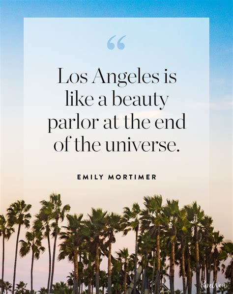 quotes about los angeles 9 great los angeles quotes purewow