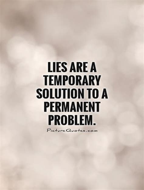 8 Lies Us Always Tell by Lies Are A Temporary Solution To A Permanent Problem Lie
