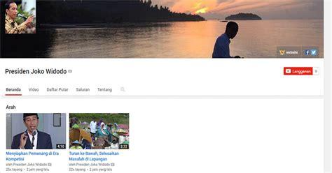 membuat akun youtube resmi presiden jokowi resmi punya akun youtube okezone news