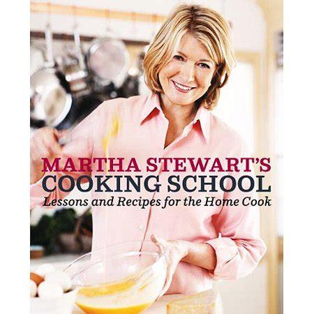 Pdf Martha Stewart Cooking School Recipes martha stewart s cooking school lessons and recipes for