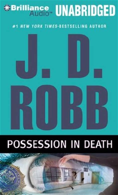 the possessions a novel books possession in in 31 5 by j d robb