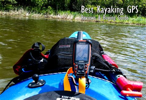 fishing boat gps systems 5 best kayaking gps systems in 2018 reviews buying guide