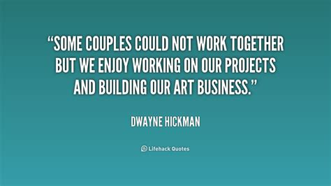 working quotes working together quotes quotesgram