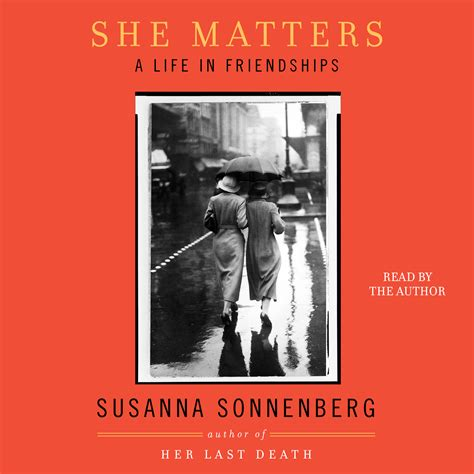 Last Sussana Sonnenberg she matters audiobook by susanna sonnenberg official