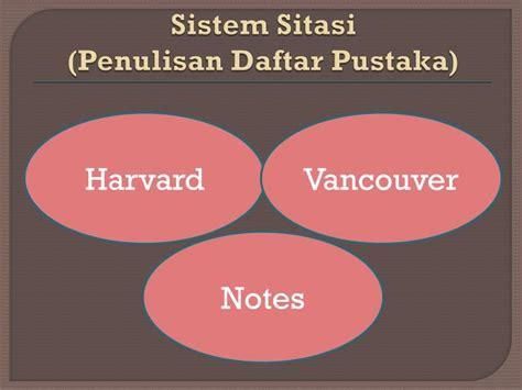 penulisan daftar pustaka harvard dan vancouver ppt dasar dasar penyusunan proposal penelitian
