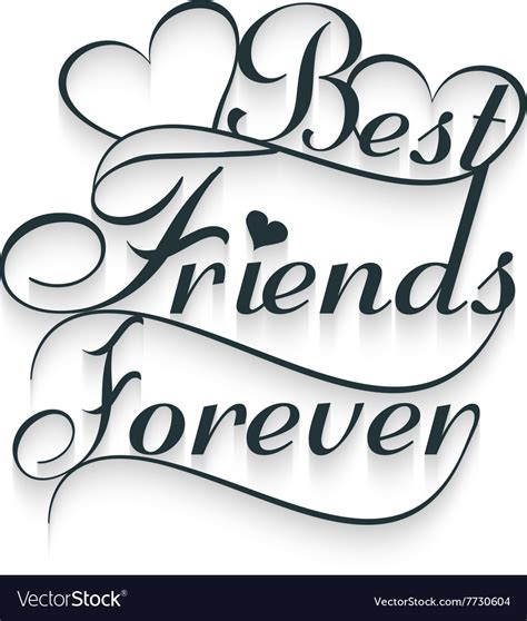 best font best friends forever calligraphy text royalty free vector